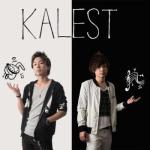 KALEST presents ~Long time no see!~