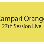 Campari Orange 27th Session Live