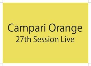 Campari Orange 27th Session Live