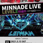 MINNADE LIVE-LEVEL2man-