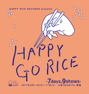 HAPPY GO RICE - 7days,9shows-