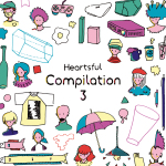 Heartsful Compilation 3 Release Party!!! DAY1