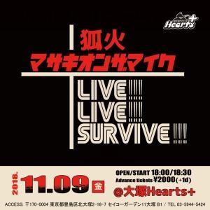狐火/マサキオンザマイク 2マンライブ 「Live! Live!Survive!」